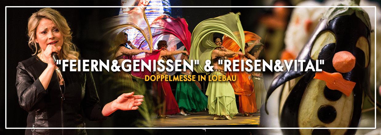 """Doppelmesse """"Feiern&Genießen"""" & """"Reisen&Vital"""" in Löbau"""