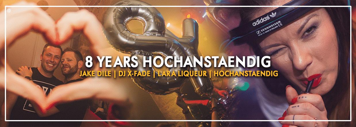 8 YEARS HOCHANSTAENDIG @ Glory Club Dresden
