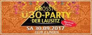 ►Die Grösste Ü30-Party der Lausitz◄ @ Club 2 Linden | Görlitz | Germany