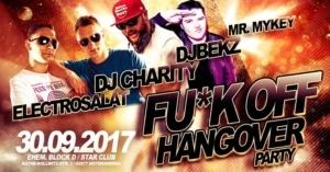 Fu*k off Hangover Hoyerswerda, 30.09.2017