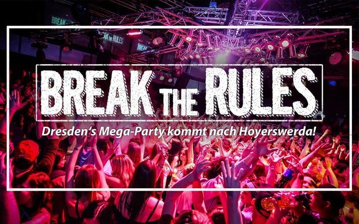 BREAK the RULES® – Dresden's Mega-Party kommt nach Hoyerswerda!