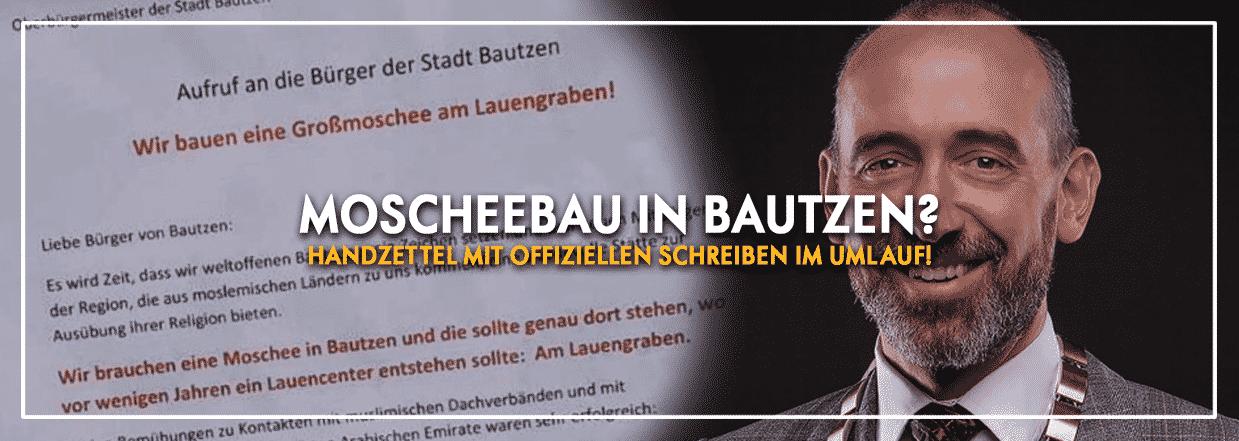 Moscheebau in Bautzen – Was hat es mit dem Schreiben auf sich?