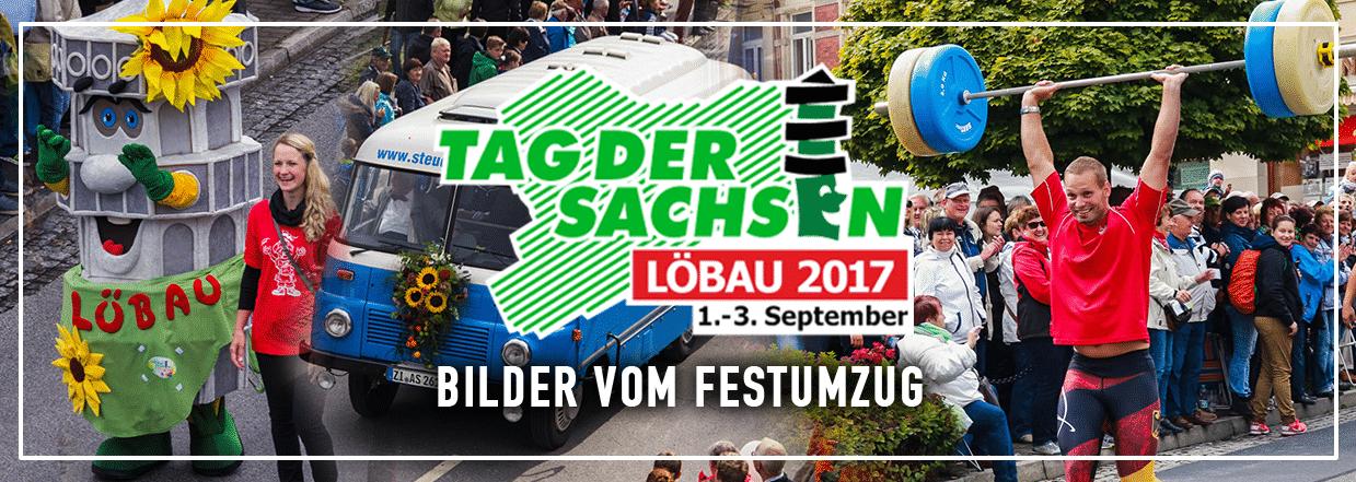 Der Festumzug zum Tag der Sachsen 2017 in Löbau