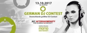 German DJ Contest • Ab 20 Uhr • Mono Bautzen @ Mono Bautzen | Bautzen | Germany