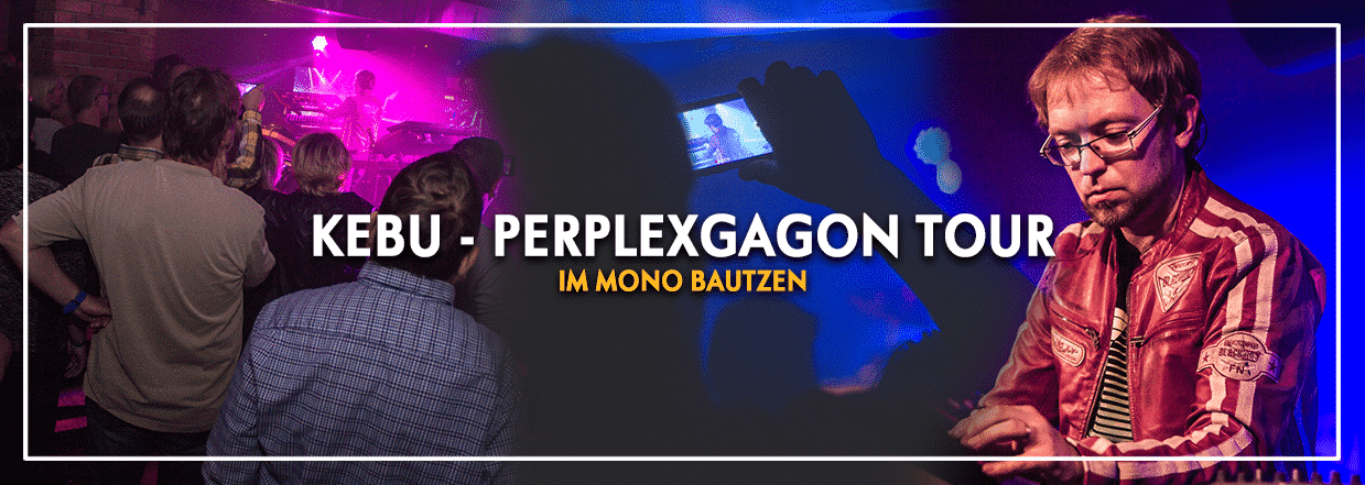 KEBU LIVE – Perplexagon Tour 2017
