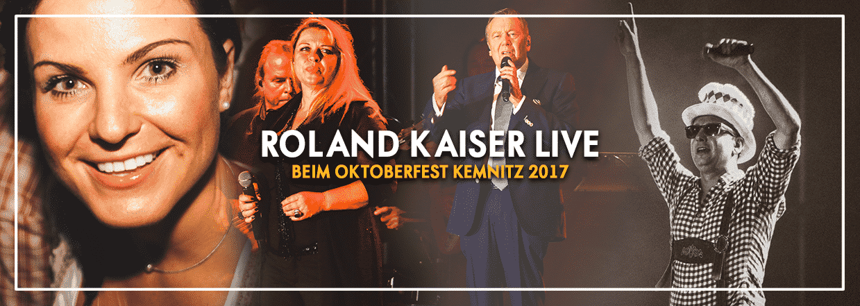 Roland Kaiser LIVE beim Oktoberfest in Kemnitz mit (K)