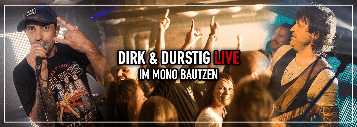 Dirk&Durstig LIVE im Mono Bautzen