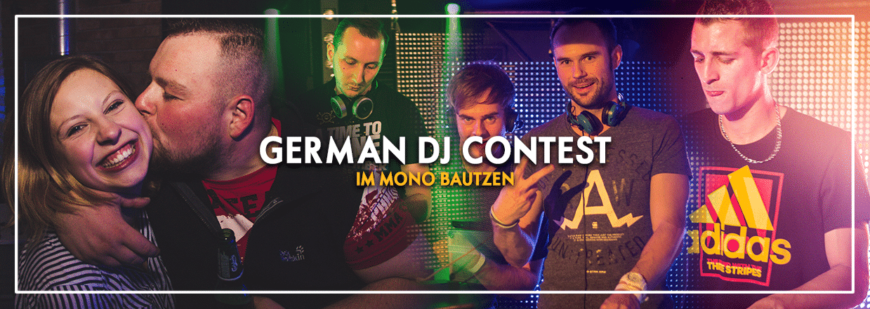 German DJ Contest – Audition Bautzen