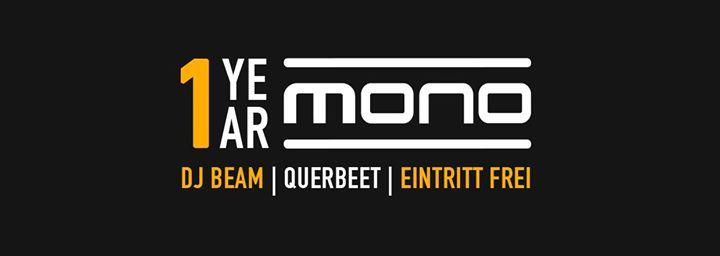 1 Year Mono – Wir feiern Geburstag!