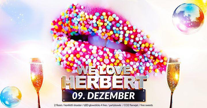 We love Herbert • Sa/09/12 • 2 floors • partyhard4friends