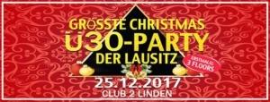 ✭ Größte Christmas Ü30-Party der Lausitz ✭ Club 2 Linden @ Zwei Linden | Görlitz | Germany