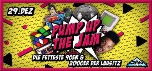 Pump up the Jam - Die fetteste 90er & 2000er Party @ JAM DANCEBASE | Zittau | Germany