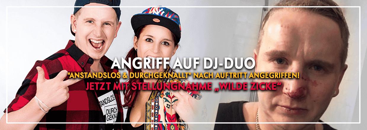 "Angriff auf DJ-Duo ""Anstandslos & Durchgeknallt"""