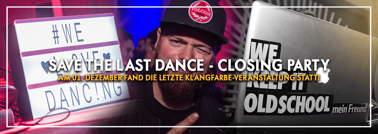 save the last dance – CLOSING PARTY