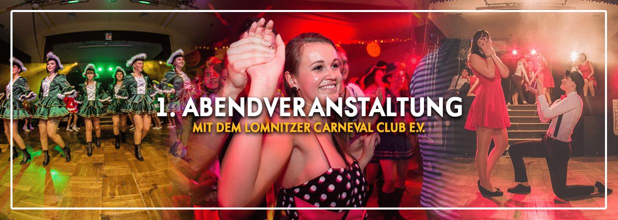 1. Abendveranstaltung mit dem Lomnitzer Carnevalsclub 2018
