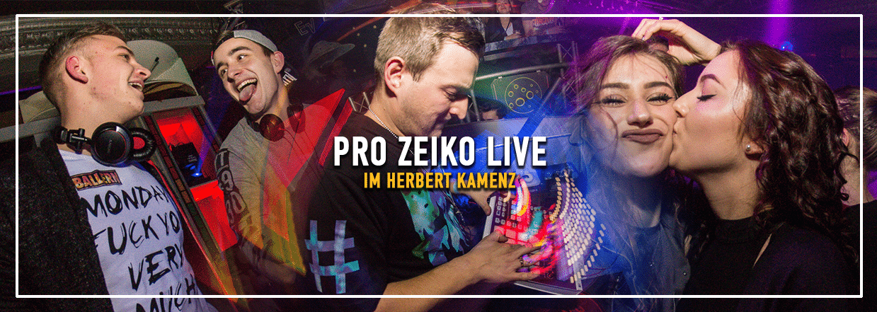 PRO ZEIKO LIVE @ Herbert Kamenz