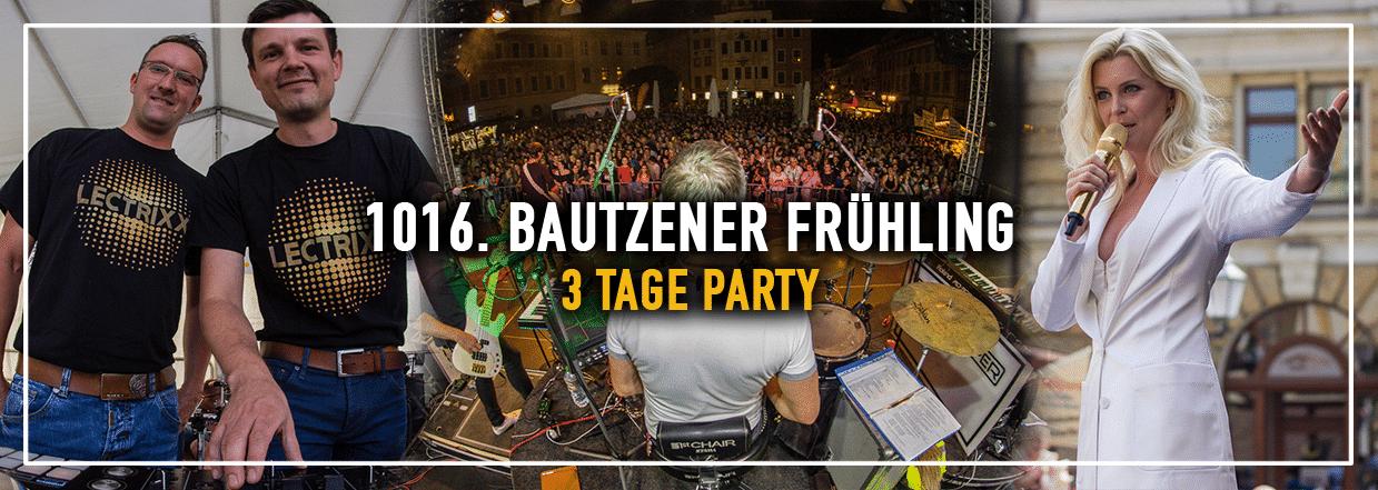 1016. Bautzener Frühling – 3 Tage Party