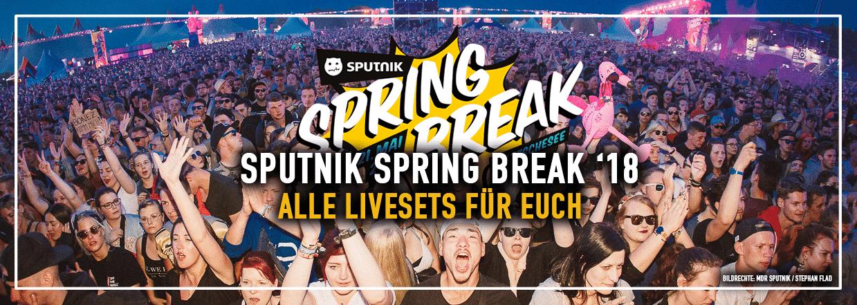 Sputnik Spring Break '18 – ALLE LIVESETS