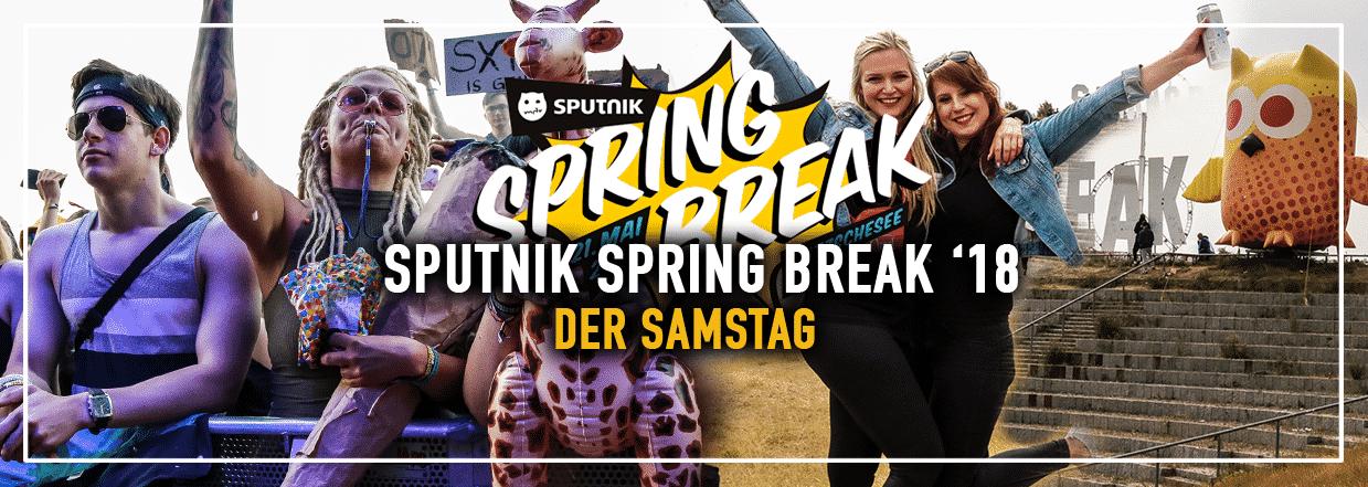 Sputnik Spring Break '18 – Der Samstag in Bildern