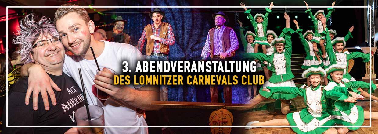 3. Abendveranstaltung des Lomnitzer Carnevals Club!