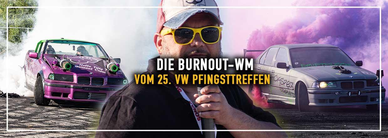 25. VW-Pfingsttreffen in Litten! – Die Burnout WM