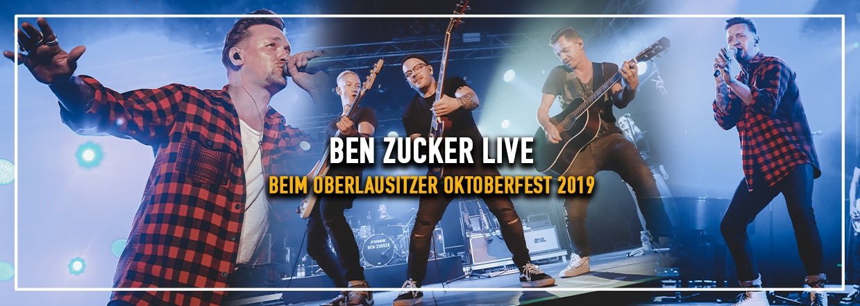 Ben Zucker LIVE beim Oberlausitzer Oktoberfest!