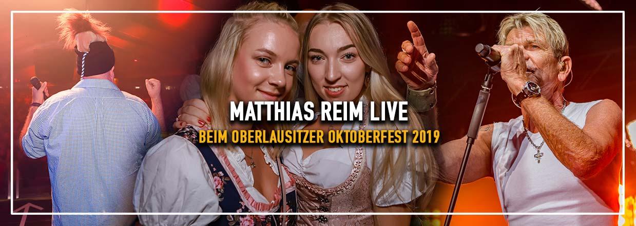 Matthias Reim LIVE beim 22. Oberlausitzer Oktoberfest 2019!